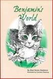 Benjamin's World, Shari N. Gladstone, 0963724010