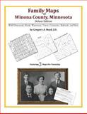 Family Maps of Winona County, Minnesota, Deluxe Edition : With Homesteads, Roads, Waterways, Towns, Cemeteries, Railroads, and More, Boyd, Gregory A., 1420314017