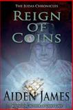 Reign of Coins, Aiden James, 1479204013