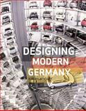 Designing Modern Germany, Aynsley, Jeremy, 1861894015