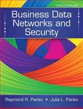Business Data Networks and Security, Panko, Raymond R. and Panko, Julia, 013354401X