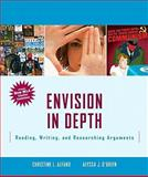 Envision in Depth : Reading, Writing and Research Arguments, Alfano, Christine and O'Brien, Alyssa, 020574401X
