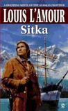 Sitka, Louis L'Amour, 0451194012