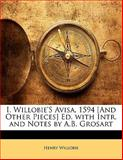 I Willobie's Avisa, 1594 [and Other Pieces] Ed with Intr and Notes by a B Grosart, Henry Willobie, 1141124017