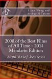 2000 of the Best Films of All Time - 2014 Mandarin Edition, Lijun Wang and Arthur Tafero, 1500594016