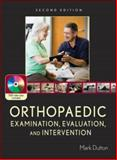 Orthopaedic Examination, Evaluation, and Intervention, Dutton, Mark, 0071474013