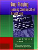 Now Playing : Learning Communication Through Film, Proctor, Russell F., II and Lapin, Samuel, 0195224019