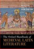 The Oxford Handbook of Medieval Latin Literature 9780195394016