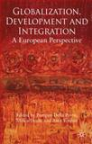 Globalization, Development and Integration : A European Perspective, Della Posta, Pompeo, 0230554016
