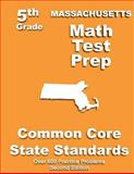 Massachusetts 5th Grade Math Test Prep, Teachers Treasures, 149120401X