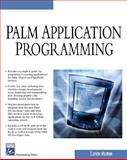Palm Application Programming, Walnum, Clayton and Stone, Bob, 1584504013