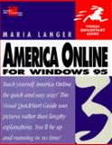 America Online 3 for Windows 95 : Visual QuickStart Guide, Langer, Maria, 0201694018