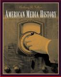 American Media History, Fellow, Anthony, 0534644015