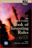 The Global-Investor Book of Investing Rules : Invaluable Advice from 150 Master Investors, Jenks, Philip and Eckett, Stephen, 0130094013