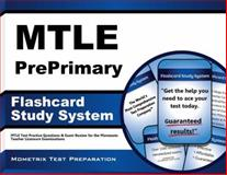 Mtle Preprimary Flashcard Study System : MTLE Test Practice Questions and Exam Review for the Minnesota Teacher Licensure Examinations, MTLE Exam Secrets Test Prep Team, 1630944017