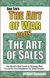 Sun Tzu's the Art of War Plus the Art of Sales, Sun-Tzu and Gagliardi, Gary, 1929194013