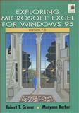 Exploring Microsoft Excel 95, Grauer, Robert T. and Barber, Maryann, 0135034019