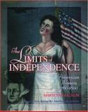 The Limits of Independence, Marylynn Salmon, 0195124014