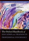 The Oxford Handbook of Education and Training in Professional Psychology, , 0199874018