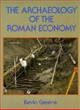 The Archaeology of the Roman Economy, Greene, Kevin, 0520074017