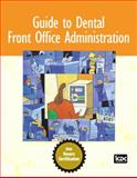 Guide to Dental Front Office Administration, ICDC Publishing Inc. Staff, 0132194023