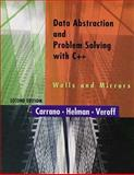 Data Abstraction and Problem Solving with C++ Walls and Mirrors, Carrano, Frank M. and Helman, Paul, 0201874024