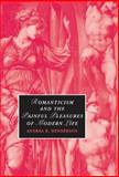 Romanticism and the Painful Pleasures of Modern Life, Henderson, Andrea K., 0521884020