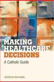 Making Health Care Decisions, , 0764814028