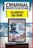 Celebrities and Crime, Newton, Michael, 0791094022