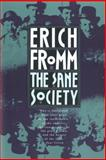 The Sane Society, Erich Fromm, 0805014020