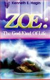 Zoe, Kenneth E. Hagin, 0892764023
