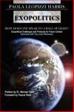 Exopolitics, Paola Leopizzi Harris, 1425994024