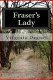Fraser's Lady, Virginia Degner, 1500204021