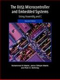 The 8051 Microcontroller and Embedded Systems, Mazidi, Muhammad Ali and Mazidi, Janice Gillispie, 013119402X