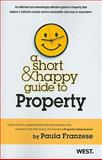 A Short and Happy Guide to Property, Franzese, Paula A., 0314274022