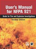 User's Manual for NFPA 921, National Fire Protection Association, 0763744026
