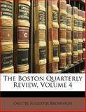 The Boston Quarterly Review, Orestes Augustus Brownson, 1143424026
