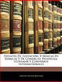 Patentes de Invención, y Marcas de Fábricas y de Comercio, Lorenzo Nicolás Quintana, 1145954022