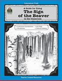 A Guide for Using the Sign of the Beaver in the Classroom, Patty Carratello, 1557344027