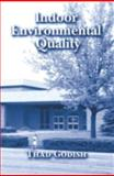 Indoor Environment Quality, Godish, Thad, 1566704022