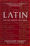 Latin, Francoise Waquet, 1859844022