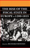 The Rise of the Fiscal State in Europe, C. 1200-1815 9780198204022