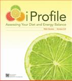 iProfile : Assessing Your Diet and Energy Balance, 2.0, Smolin, Lori A. and Grosvenor, Mary B., 0470524022