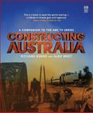Constructing Australia, Evans, Richard and West, Alex, 0522854028