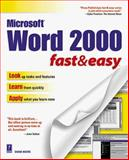 Word 2000 Fast and Easy, Koers, Diane and Marchesseault, Paul, 0761514023