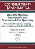 Operator Algebras, Quantization, and Noncommutative Geometry 9780821834022