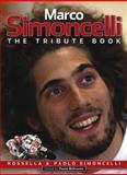 Marco Simoncelli, Rossella Simoncelli and Paolo Simoncelli, 0857334026