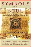 Symbols of the Soul, Gina Lake, 1463734026