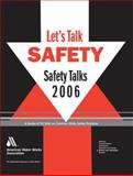2006 Safety Talks, AWAA Staff, 158321402X