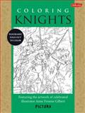 Coloring Knights, Anne Yvonne Gilbert, 1600584020